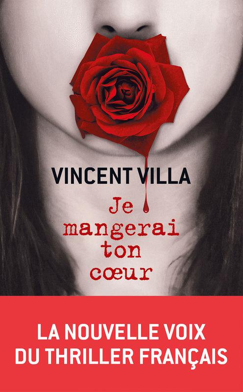 je-mangerai-ton-coeur-vincent-villa